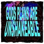 Gods Plans Are Unshakeable