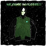we come in fleece