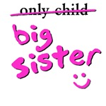 only Child / Big Sister