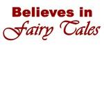 Believes in Fairy Tales