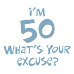 50th birthday I'm 50 what's your excuse? t-shirts