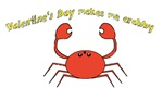 Valentine's Day makes me crabby