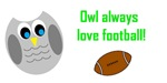 Owl always love football