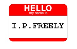 HELLO MY NAME IS I.P. FREELY