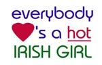 EVERYBODY LOVES A HOT IRISH GIRL
