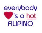EVERYBODY LOVES HOT FILIPINO I'M