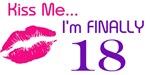 Kiss Me I'm Finally 18