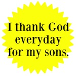 I thank God for my sons.