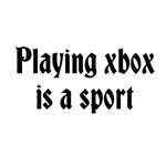 Playing xbox is a sport