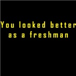 You Looked Better