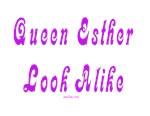 Queen Esther Look Alike