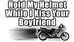 Hold My Helmet