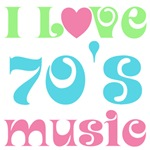 I Love 70's Music T-shirts and Gifts