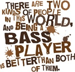Funny Bass Player T-shirts and Gifts