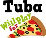 Tuba Will Play For Pizza T shirts