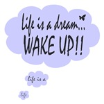 Life is a Dream Wake Up Light