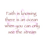 Faith is knowing there is an Ocean V1