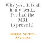 MRI to Prove It