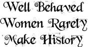 Well Behaved Women