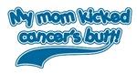 Mom Kicked Cancer's Butt