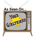 As Seen On Your Girlfriend