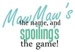 Maw Maw's the Name!
