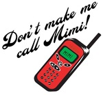 Don't Make Me Call Mimi