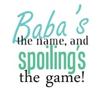 Baba's the Name, and Spoiling's the Game!