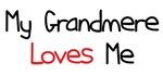 My Grandmere Loves Me