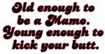Young Enough Mamo