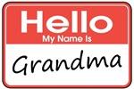 Hello, My name is Grandma