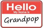 Hello, My name is Grandpop