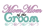 Mom Mom of the Groom