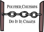 Polymer Chemists Do It