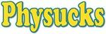 Physucks