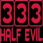 333 Half Evil Tshirts