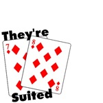 They're Suited Poker Shirts