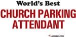 World's Best Parking Attendant