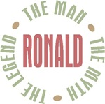 Ronald the Man the Myth the Legend T-shirts Gifts