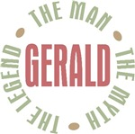 Gerald the man the myth the legend T-shirts Gifts