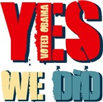 Yes We Did Voted for Obama T-shirts Gifts