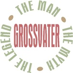 Grossvater The Man The Myth The Legend Tees Gifts