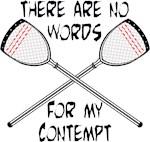 Lacrosse Contempt