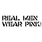 Real Men Wear Pink!