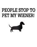 People Stop To Pet My Wiener