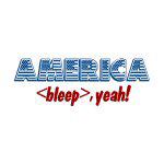 America, Bleep Yeah! - Apparel