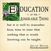 Education is an Admirable Thing