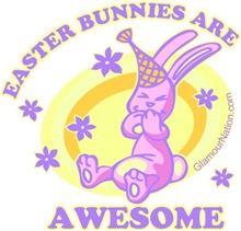 Easter Bunnies are AWESOME