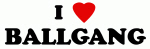 I Love BALLGANG