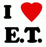 I Love E.T.